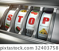 Stop gambling addiction concept. Slot machine 32403758