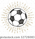 Vintage label, Football, soccer ball sketch vector 32726083