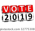 3D Block Red Text VOTE 2019 over white background. 32775308