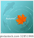 Hello autumn with maple leaf floating on the water 32851966