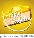 Happy birthday card template with lemon cheesecake 32981704