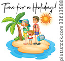 Family on island and phrase time for holiday 33613588