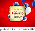 Veterans day. Honoring all who served. November 11 35427982