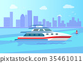 Luxurious Modern Yacht on Water Surface near City 35461011