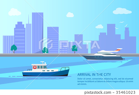 Arrival in City from Trip on Yacht and Motor Boat 35461023