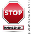 Harassment - STOP traffic sign 35517021
