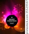 Glowing Christmas ball and snowflakes vector 35529507
