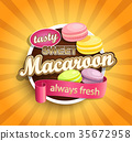 Symbol of sweet, always fresh and tasty Macaroon. 35672958