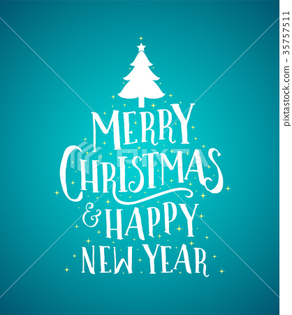 Merry Christmas and Happy New Year lettering. 35757511