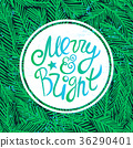 Merry and bright lettering on the fir tree pattern 36290401