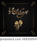 Lettering in luxury style. Text: Happy Holidays  36830049