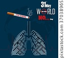 Stop smoking for 31st May the World No Tobacco Day 37038965