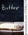 fresh butter and blackboard 37096174