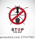 Vector of ant in red stop sign on white background 37547983