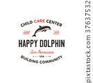 Child care center emblem. Dolphin symbol, icon and 37637532