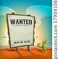 Summer Mexican Desert With Wanted Wood Sign 37909106