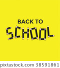 Back to school concept, Black pencil typography. 38591861