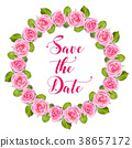 Wedding frame. Wreath of roses on white. Invitation card with text Save the date 38657172