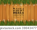 Christmas wooden background with fir branches and  39043477