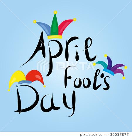 April Fools Day greeting.  39057877