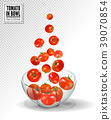 Tomatoes falling into glass bowl. Realistic vector 39070854