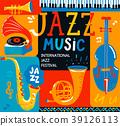 Poster for the jazz musical festival. 39126113