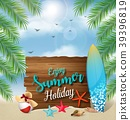 Enjoy summer holidays banner design with a wooden  39396819