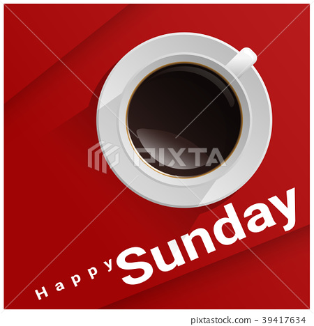 Happy Sunday with top view of a cup of coffee 39417634