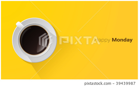 Happy Monday with top view of a cup of coffee 39439987