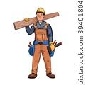 Happy carpenter, builder holding wooden plank 39461804