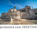 The Altare della Patria in Rome , Italy. 39567346