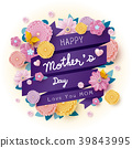 Happy mothers day message and colorful flowers 39843995