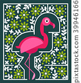 Pink flamingo with flowers. Tropical bird 39946166