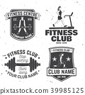 Set of fitness club badges. Vector. Concept for shirt or print, stamp, patch or tee 39985125