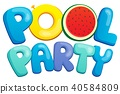 pool, party, sign 40584809