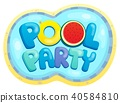 pool, party, sign 40584810