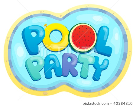 Pool party sign theme 2 40584810