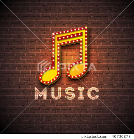 Music illustration with musical note lighting signboard on brick wall background. Vector design for 40730878