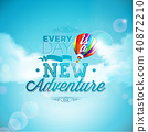 The adventure begins typography design and air balloon on blue sky background. Vector illustration 40872210