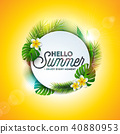 Vector Hello Summer Holiday typography illustration with tropical plants and flower on yellow 40880953