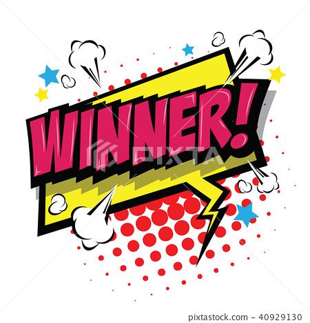 Winner! Comic Speech Bubble. 40929130