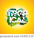 Vector Tropical Holiday typographic illustration with Toucan bird, exotic leaf and flower on sun 41091125