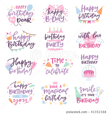Happy birthday quote anniversary text sign kids birth lettering type with calligraphy letters or 41352168