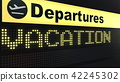 VACATION word appearing on airport departure board. Conceptual 3D rendering 42245302