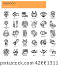 Seafood , Thin Line and Pixel Perfect Icons 42661311