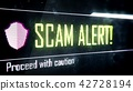 Scam alert, proceed with caution screen text 42728194