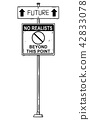 Vector Artistic Drawing of Traffic Arrow Sign With Future and No Realists Beyond This Point Texts. 42833078