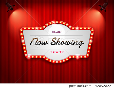 theater sign on curtain 42852822