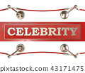 Rope barrier and red carpet, with CELEBRITY sign 43171475
