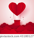 Valentines day , Hot air balloon in a heart shape 43180127